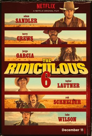 The Ridiculous 6 Film Poster